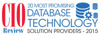 20 Most Promising Database Technology Solution Providers - 2015